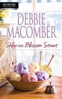 Chomikuj, ebook online Sklep na Blossom Street. Debbie Macomber
