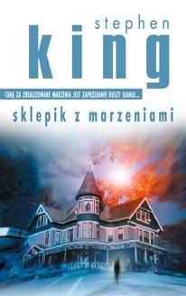 Chomikuj, ebook online Sklepik z marzeniami. Stephen King