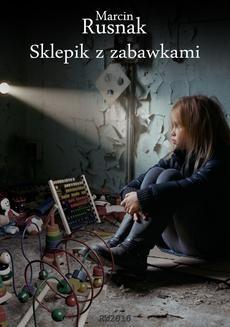 Chomikuj, ebook online Sklepik z zabawkami. Marcin Rusnak