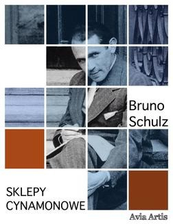 Chomikuj, ebook online Sklepy cynamonowe. Bruno Schulz