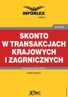 Chomikuj, ebook online Skonto w transakcjach krajowych i zagranicznych. Aneta Szwęch