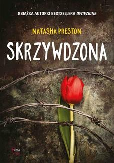 Chomikuj, ebook online Skrzywdzona. Natasha Preston