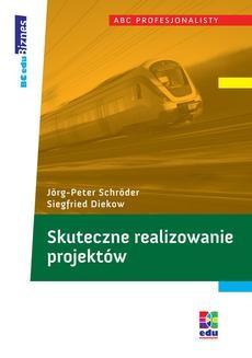Chomikuj, ebook online Skuteczne realizowanie projektów. Siegfried Diekow