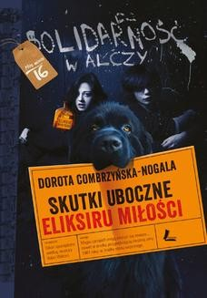 Chomikuj, ebook online Skutki uboczne eliksiru miłości. Dorota Combrzyńska-Nogala