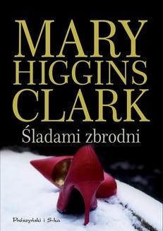 Chomikuj, ebook online Śladami zbrodni. Mary Higgins-Clark