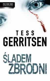 Chomikuj, ebook online Śladem zbrodni. Tess Gerritsen