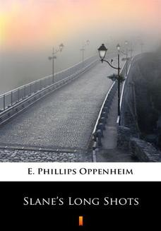 Chomikuj, ebook online Slanes Long Shots. E. Phillips Oppenheim