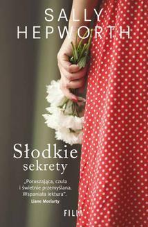 Chomikuj, ebook online Słodkie sekrety. Sally Hepworth