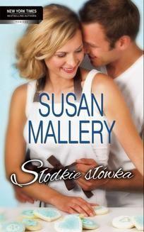 Chomikuj, ebook online Słodkie słówka. Susan Mallery