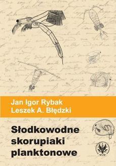 Ebook Słodkowodne skorupiaki planktonowe. Klucz do oznaczania gatunków pdf