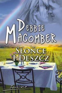 Chomikuj, ebook online Słońce i deszcz. Debbie Macomber