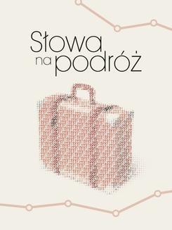 Chomikuj, ebook online Słowa na podróż. Praca zbiorowa