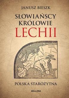 Ebook Słowiańscy królowie Lechii pdf