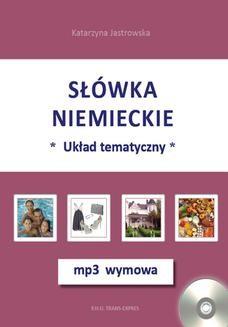 Chomikuj, ebook online Słówka niemieckie-układ tematyczny + mp3 wymowa. Katarzyna Jastrowska