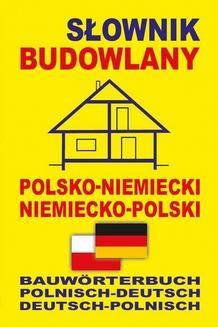Chomikuj, ebook online Słownik budowlany polsko-niemiecki niemiecko-polski. Praca zbiorowa
