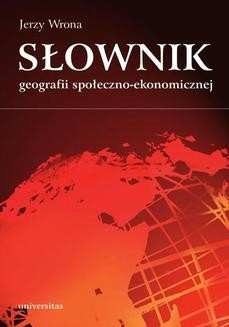 Chomikuj, ebook online Słownik geografii społeczno-ekonomicznej. Jerzy Wrona