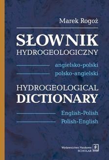 Chomikuj, ebook online Słownik hydrogeologiczny: angielsko-polski, polsko-angielski. Hydrogeological Dictionary: English-Polish, Polish-English. Marek Rogoż