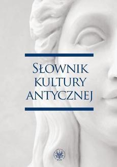Chomikuj, ebook online Słownik kultury antycznej. Ryszard Kulesza