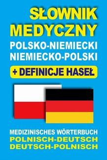 Chomikuj, ebook online Słownik medyczny polsko-niemiecki niemiecko-polski z definicjami haseł. Dawid Gut