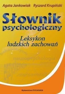 Chomikuj, ebook online Słownik psychologiczny. Leksykon ludzkich zachowań. Agata Jankowiak