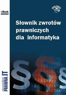 Chomikuj, ebook online Słownik zwrotów prawniczych dla informatyka. Łukasz Bazański