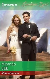 Chomikuj, ebook online Ślub milionera. Miranda Lee