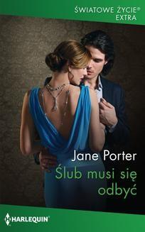 Chomikuj, ebook online Ślub musi się odbyć. Jane Porter