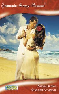 Chomikuj, ebook online Ślub nad oceanem. Maya Banks