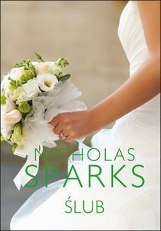 Chomikuj, pobierz ebook online Ślub. Nicholas Sparks