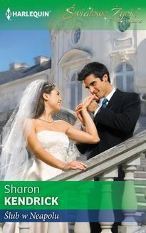 Chomikuj, ebook online Ślub w Neapolu. Sharon Kendrick