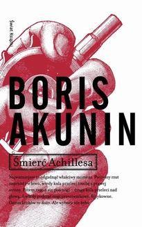 Chomikuj, ebook online Śmierć Achillesa. Boris Akunin