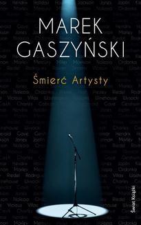 Chomikuj, ebook online Śmierć Artysty. Marek Gaszyński