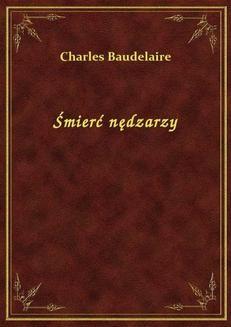 Chomikuj, ebook online Śmierć nędzarzy. Charles Baudelaire