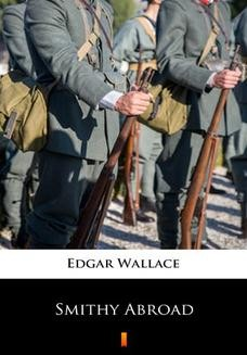 Chomikuj, ebook online Smithy Abroad. Edgar Wallace