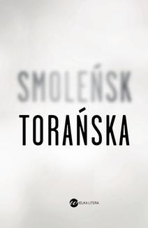 Chomikuj, ebook online Smoleńsk. Teresa Torańska
