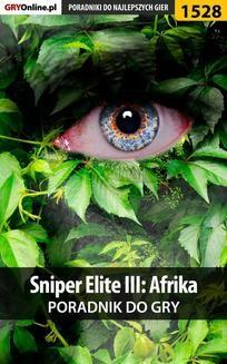 Chomikuj, ebook online Sniper Elite III: Afrika – poradnik do gry. Jacek 'Stranger' Hałas