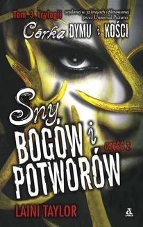 Chomikuj, pobierz ebook online Sny bogów i potworów. Część 2. Laini Taylor