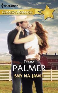 Chomikuj, ebook online Sny na jawie. Diana Palmer