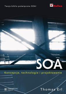Chomikuj, ebook online SOA. Koncepcje, technologie i projektowanie. Thomas Erl