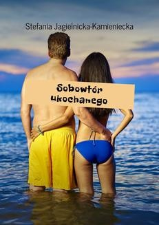 Chomikuj, ebook online Sobowtór ukochanego. Stefania Jagielnicka-Kamieniecka