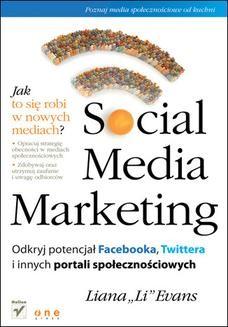 Chomikuj, ebook online Social Media Marketing. Odkryj potencjał Facebooka, Twittera i innych portali społecznościowych. Liana Evans