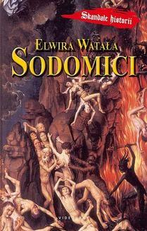 Chomikuj, ebook online Sodomici. Elwira Watała