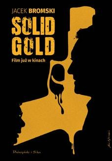 Chomikuj, ebook online Solid Gold. Jacek Bromski