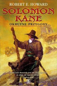 Chomikuj, ebook online Solomon Kane. Robert E. Howard
