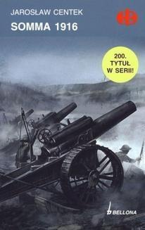 Chomikuj, pobierz ebook online Somma 1916. Jarosław Centek