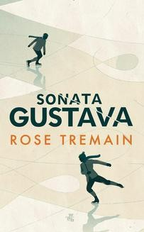 Chomikuj, ebook online Sonata Gustava. Rose Tremain
