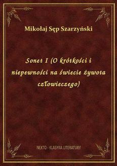 Chomikuj, ebook online Sonet I (O krótkości i niepewności na świecie żywota człowieczego). Mikołaj Sęp Szarzyński