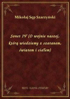 Chomikuj, ebook online Sonet IV (O wojnie naszej, którą wiedziemy z szatanem, światem i ciałem). Mikołaj Sęp Szarzyński