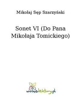 Chomikuj, ebook online Sonet VI (Do Pana Mikołaja Tomickiego). Mikołaj Sęp Szarzyński