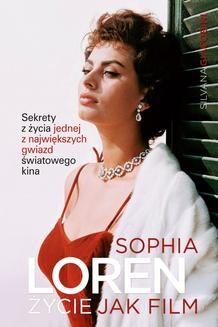 Chomikuj, ebook online Sophia Loren. Życie jak film. Silvana Giacobini